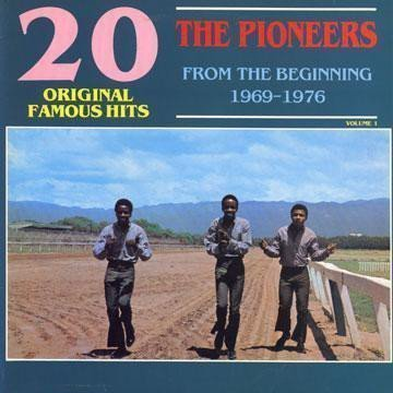 The Pioneers - 20 Original Famous Hits: From The Beginning 1969-1976