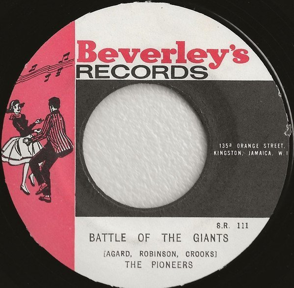 The Pioneers - Battle Of The Giants / Now You´re Gone