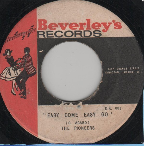The Pioneers - Easy Come Easy Go / Only A Smile