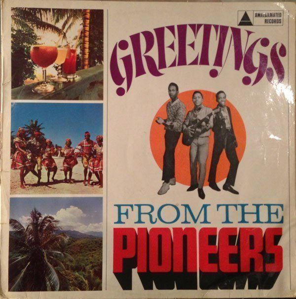 The Pioneers - Greetings From The Pioneers