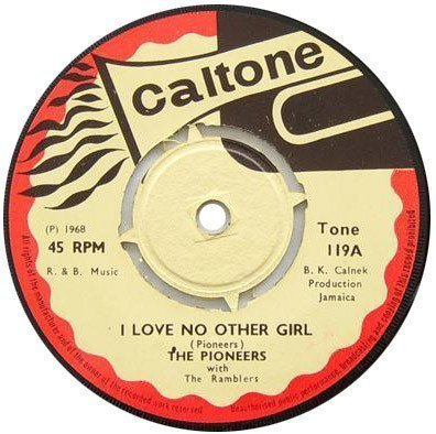 The Pioneers - I Love No Other Girl / Used To Be A Fool