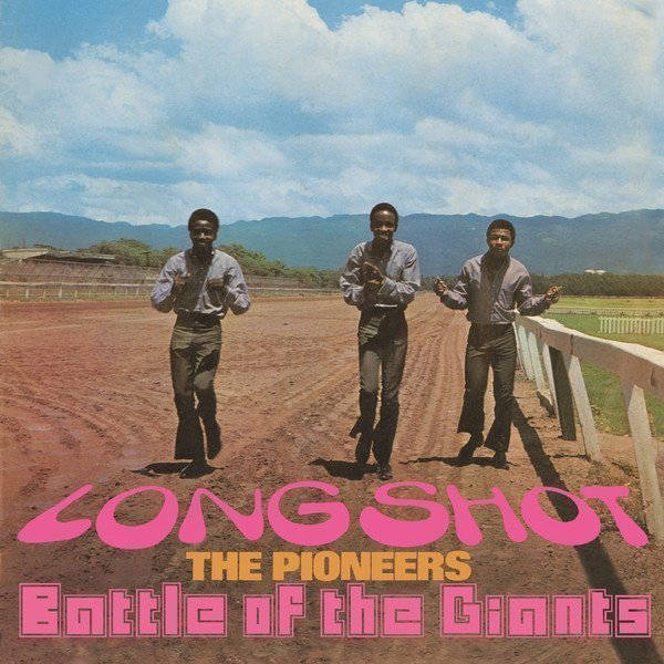 The Pioneers - Long Shot / Battle Of The Giants