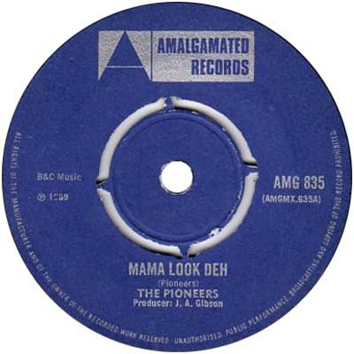 The Pioneers - Mama Look Deh / Decimal Currency