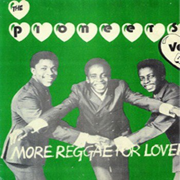 The Pioneers - More Reggae For Lovers Vol 4