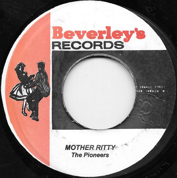 The Pioneers - Mother Ritty / Mother Young Gal