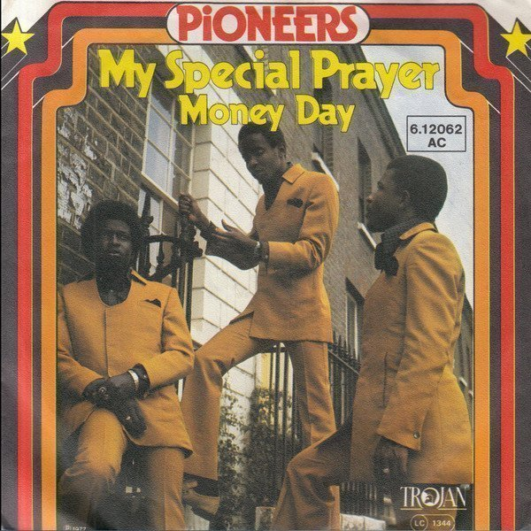 The Pioneers - My Special Prayer / Money Day