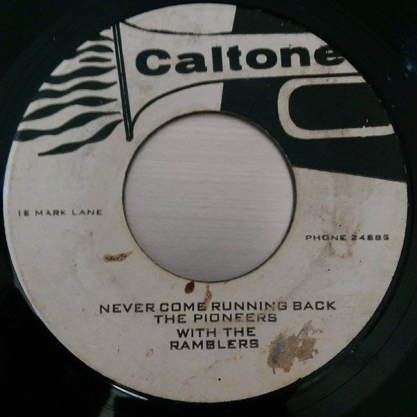 The Pioneers - Never Come Running Back / Give Up