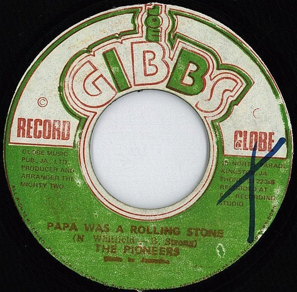 The Pioneers - Papa Was A Rolling Stone / Feeling High