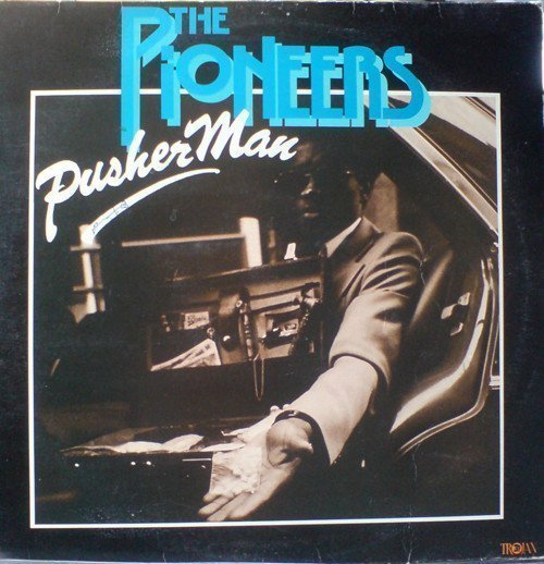 The Pioneers - Pusher Man