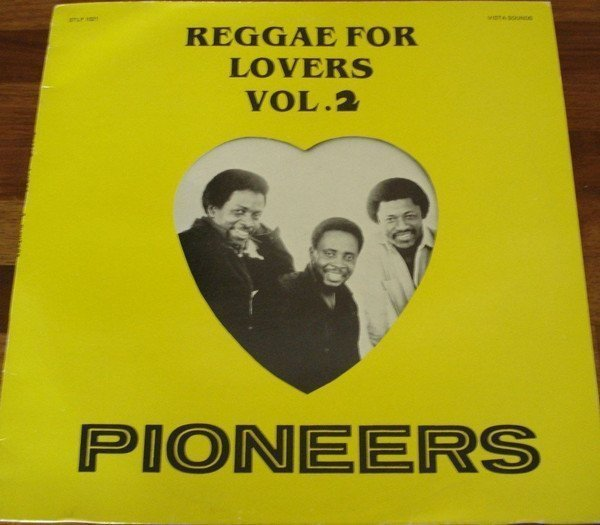 The Pioneers - Reggae For Lovers 2