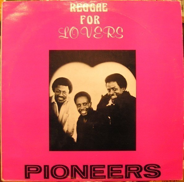 The Pioneers - Reggae For Lovers