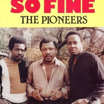 The Pioneers - So Fine
