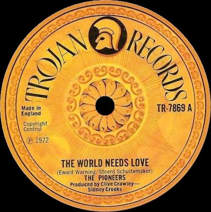 The Pioneers - The World Needs Love