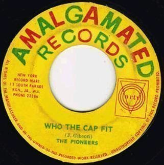 The Pioneers - Who The Cap Fit