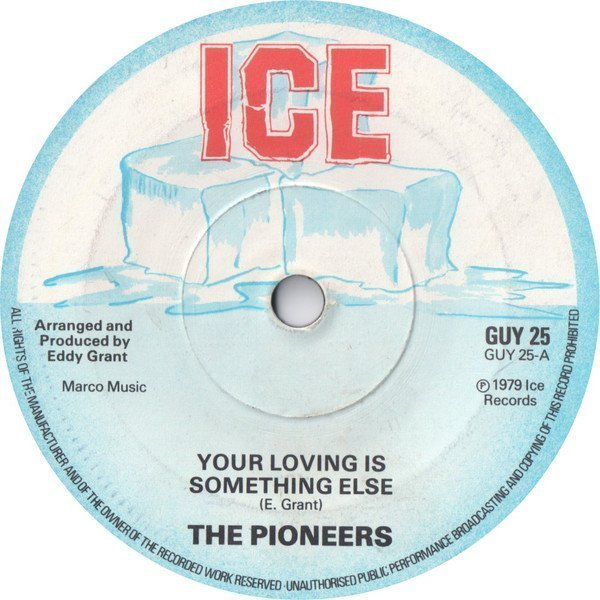 The Pioneers - Your Loving Is Something Else