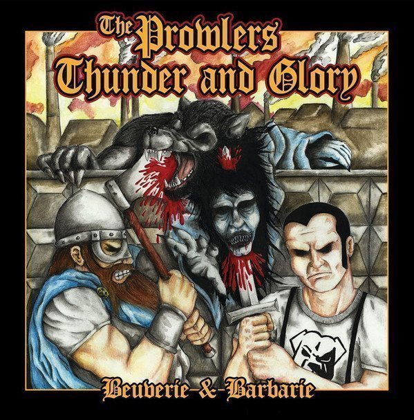 The Prowlers - Beuverie & Barbarie