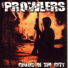 The Prowlers Et Produzenten Der Froide - Chaos In The City