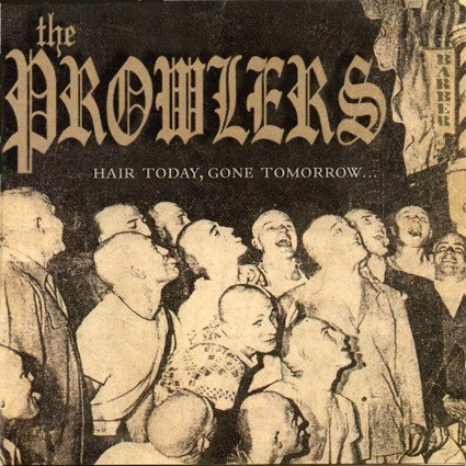 The Prowlers Et Produzenten Der Froide - Hair Today, Gone Tomorrow...