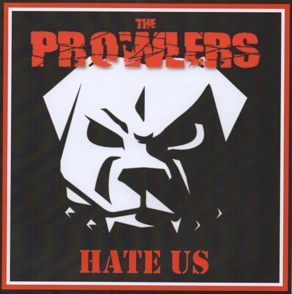 The Prowlers Et Produzenten Der Froide - Hate Us