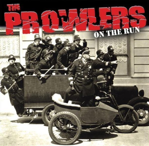 The Prowlers Et Produzenten Der Froide - On The Run