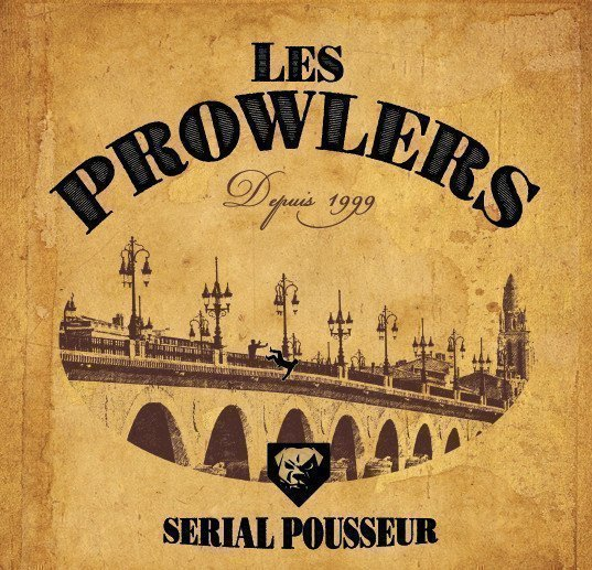 The Prowlers - Serial Pousseur