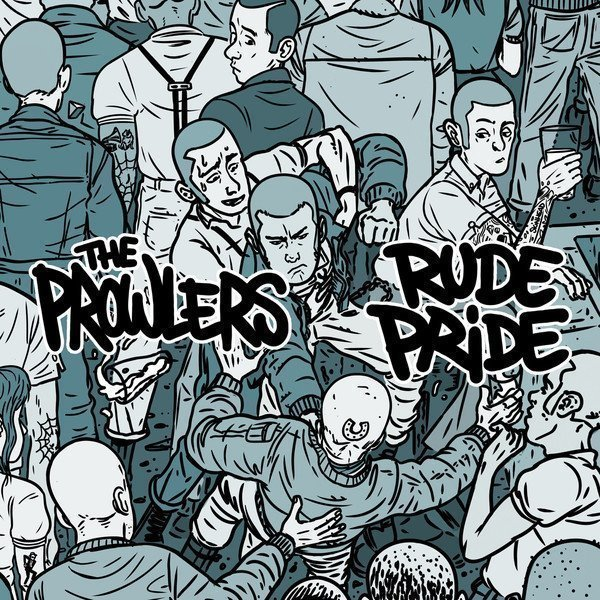 The Prowlers - The Prowlers / Rude Pride