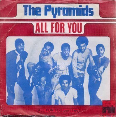 The Pyramids - All For You