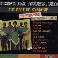 The Pyramids - Skinhead Moonstomp - The Best Of Symarip The Pyramids And Seven Letters