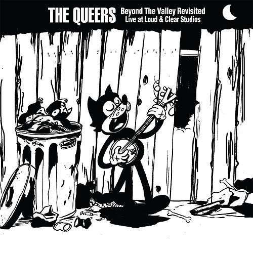 The Queers - Beyond The Valley Revisited Live At Loud & Clear Studios