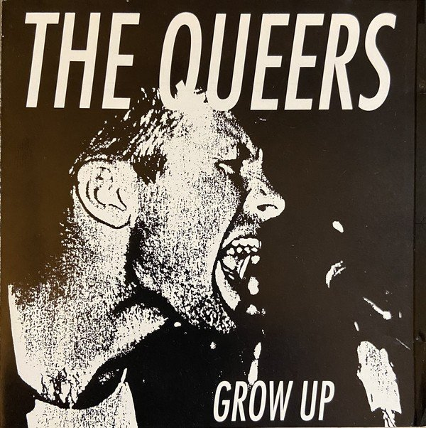 The Queers - Grow Up