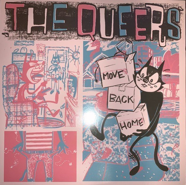 The Queers - Move Back Home