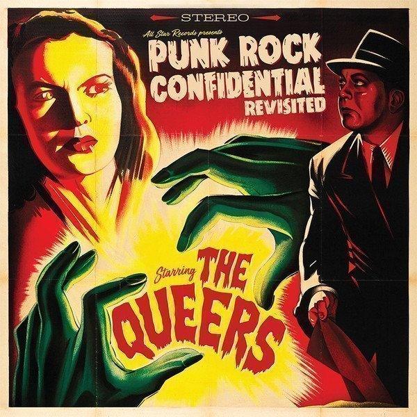 The Queers - Punk Rock Confidential Revisited
