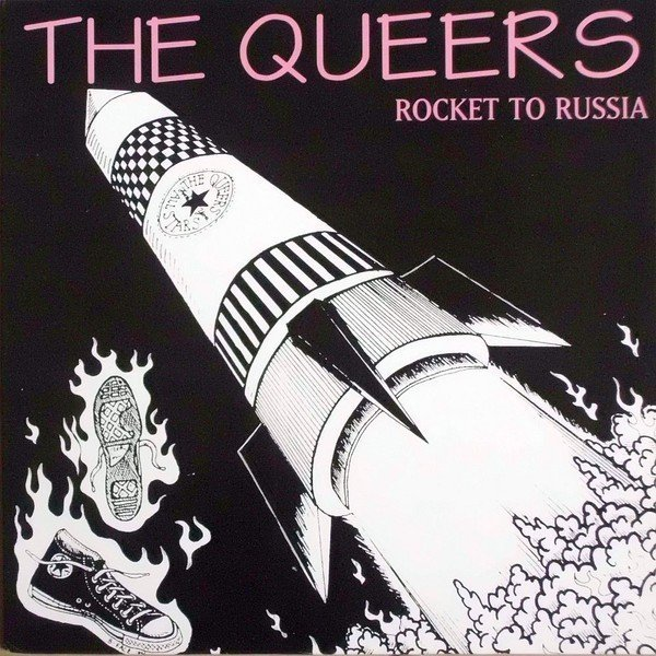 The Queers - Rocket To Russia