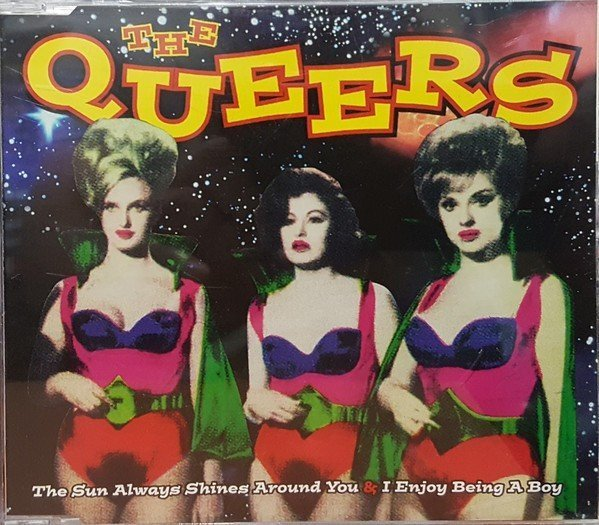 The Queers - The Sun Always Shines Around You