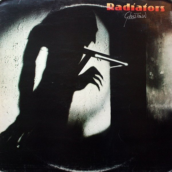 The Radiators From Space - Ghostown