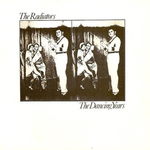 The Radiators From Space - The Dancing Years