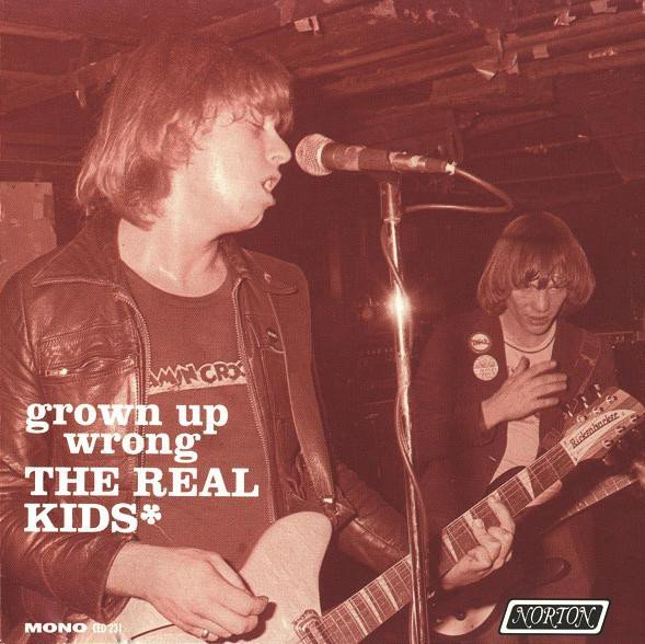 The Real Kids - Grown Up Wrong
