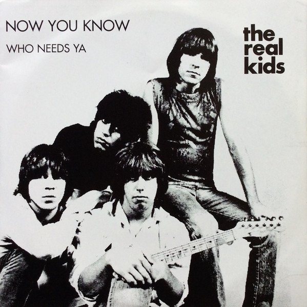 The Real Kids - Now You Know