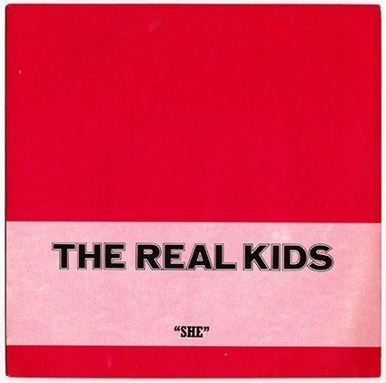 The Real Kids - She