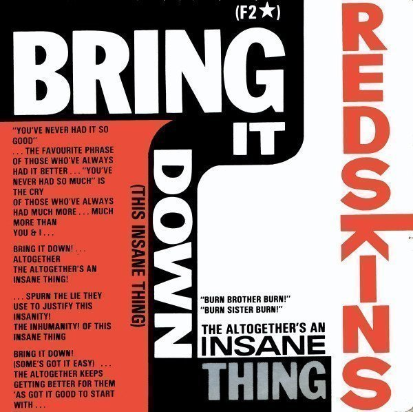 The Redskins - Bring It Down (This Insane Thing)