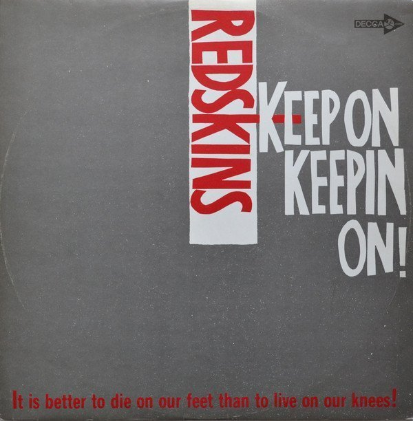The Redskins - Keep On Keepin On!