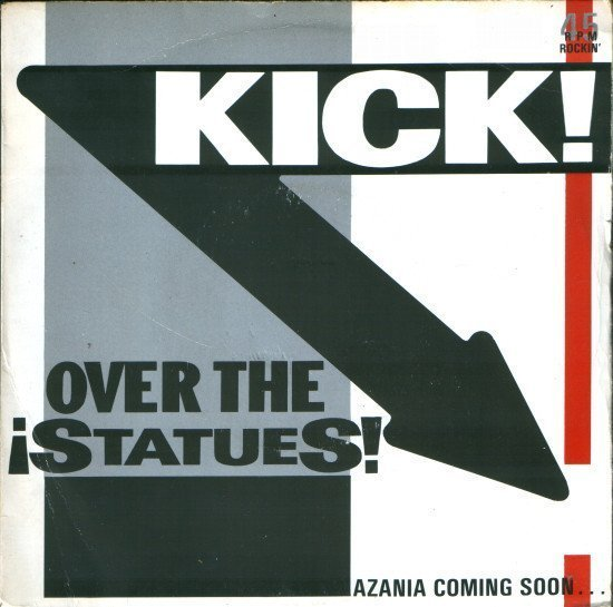 The Redskins - Kick Over The Statues!