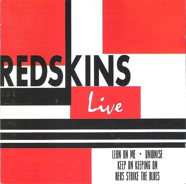 The Redskins - Live