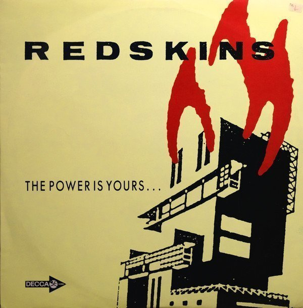 The Redskins - The Power Is Yours