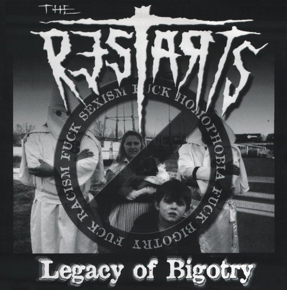 The Restarts - Legacy Of Bigotry / Going Nowhere