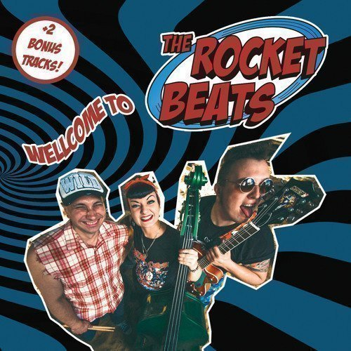 The Rocket Beats - Wellcome To...The Rocket Beats