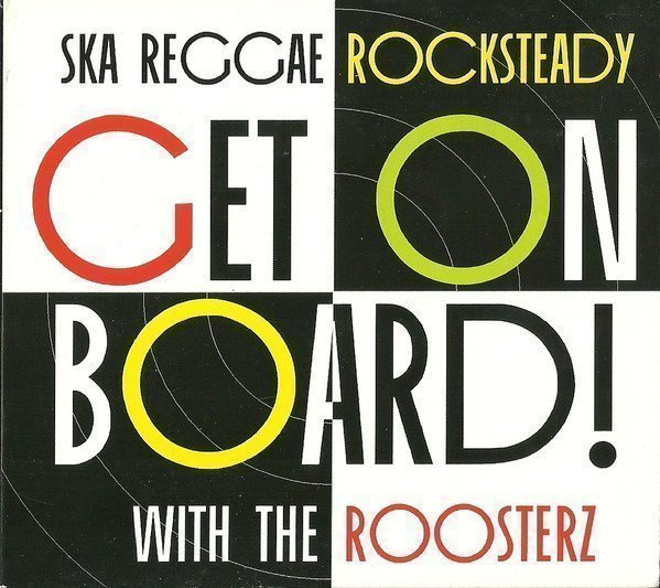 The Roosterz - Get On Board