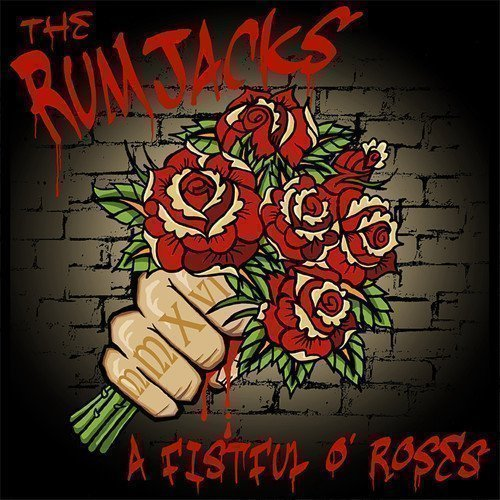 The Rumjacks - A Fistful O