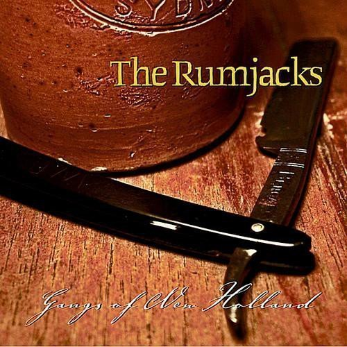 The Rumjacks - Gangs Of New Holland