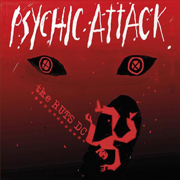 The Ruts Dc - Psychic Attack